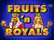Играть онлайн в автоматы Fruits and Royals